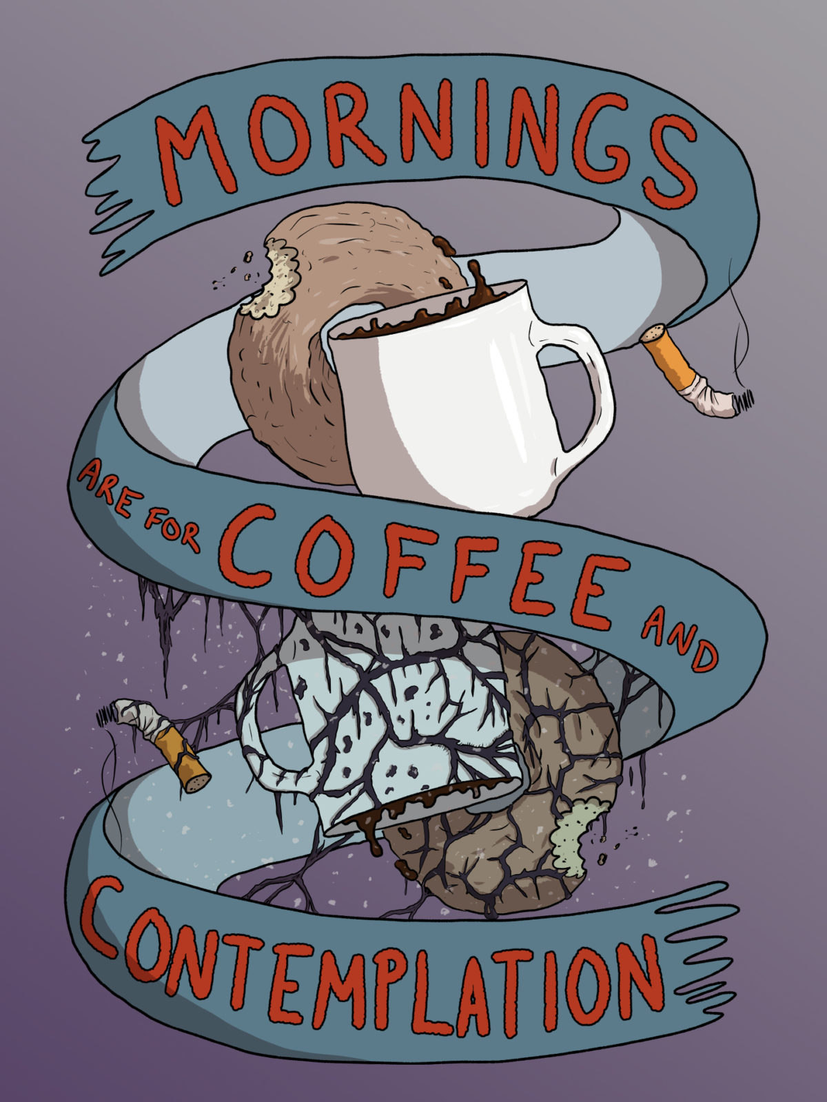 """Fan Art of Stranger Things with the text """"Mornings are for Coffee and Contemplation"""""""